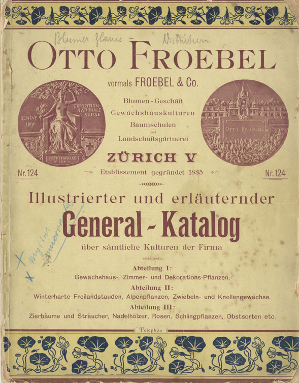 Handelsgärtnerei Otto Froebel, 124 General Catalogue of 1899, title page.  Source: Private C. Moll